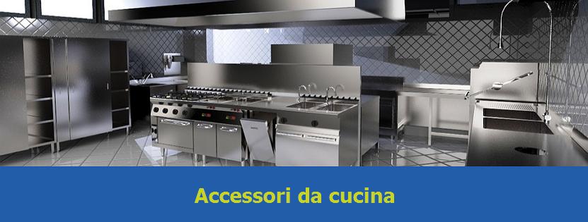 Fornitura Accessori da Cucina per Ristorante
